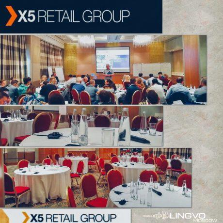 X5 Retail Group | Синхронный перевод и техническое обечение Lingvo Moscow